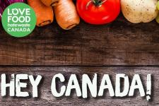 National Launch of Love Food Hate Waste in Canada